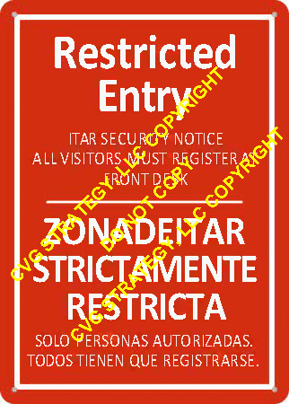Restricted Entry Bilingual ITAR Sign / ITAR Sign for Facility - Notice