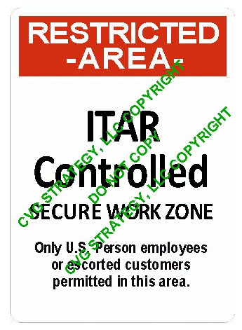 ITAR Sign Restricted Area