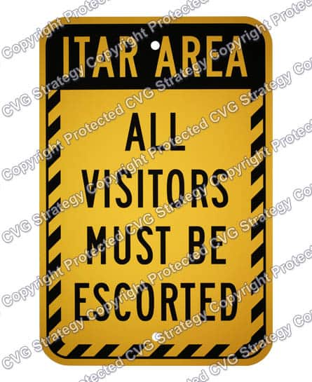 ITAR Escorted Sign for Site Security